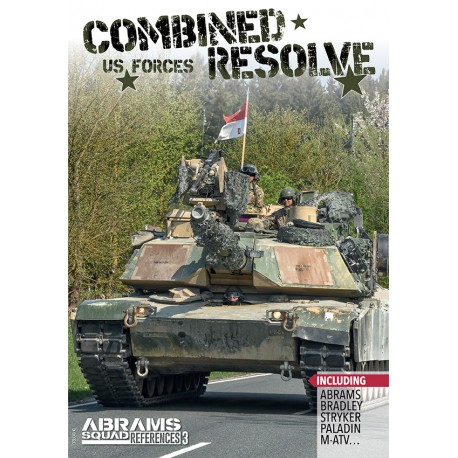 ABRAMS SQUAD REFERENCES 3 -CONBINED RESOLVE US FORCES