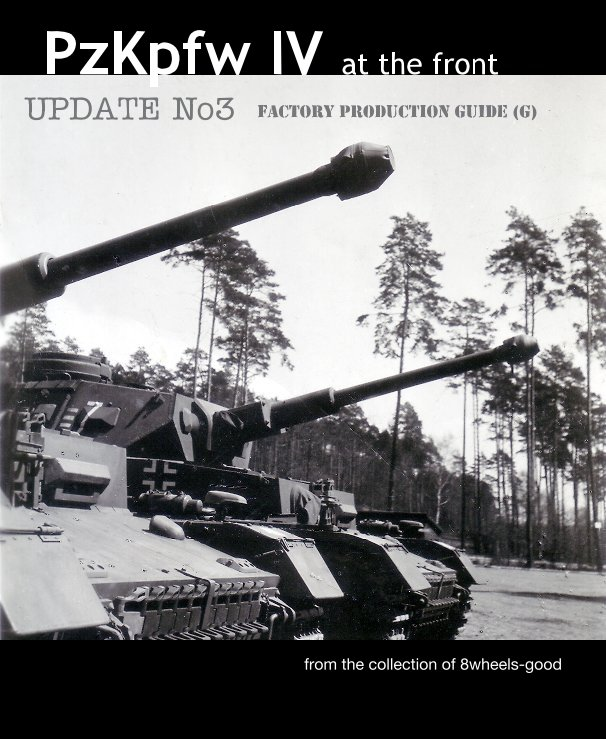 PzKpfw IV at the front UPDATE No.3 - factory production guide(G)