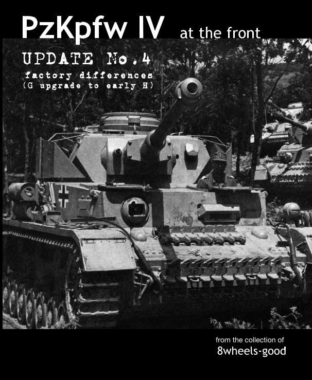 PzKpfw IV at the front Update No.4 Factory differences (G upgrad