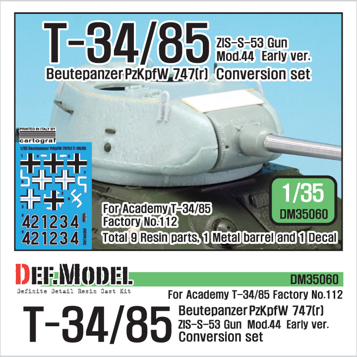 1/35 T-34/85 ZIS-53 Mod.44 Early Conversion set for Academy Fact