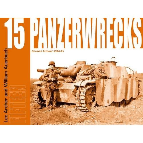 PanzerWrecks15: German Armour 1944-45
